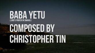 Baba Yetu - Christopher Tin (Lyric Video with translation)
