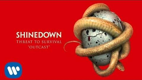 "Shinedown - ""Outcast"" -Official Audio-"