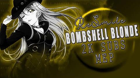 「Re-Smile」 Bombshell Blonde
