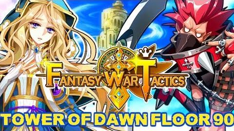 Fantasy War Tactics ToD 90 Tower of Dawn August 2016
