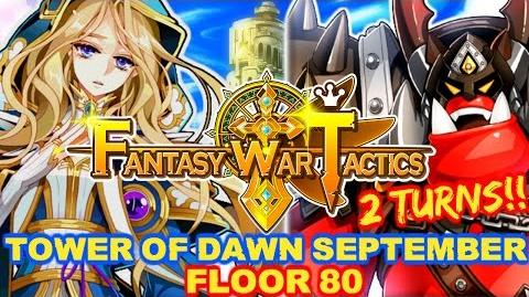 Fantasy War Tactics ToD 80 Tower of Dawn September 2016