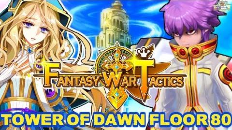 Fantasy War Tactics ToD 80 Tower of Dawn August 2016