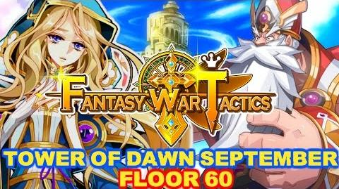 Fantasy War Tactics ToD 60 Tower of Dawn September 2016