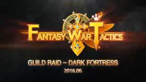 "Fantasy War Tactics – Guild Raid ""Dark Fortress"" teaser"