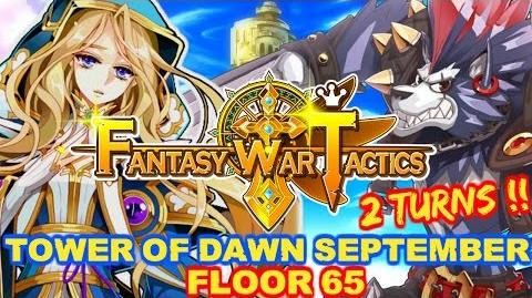 Fantasy War Tactics ToD 65 Tower of Dawn September 2016