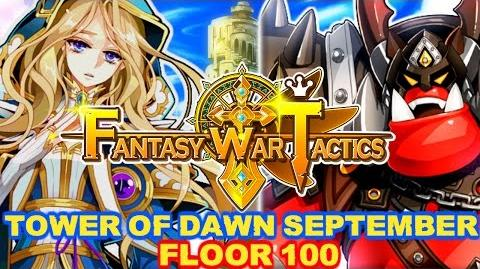 Fantasy War Tactics ToD 100 Tower of Dawn September 2016