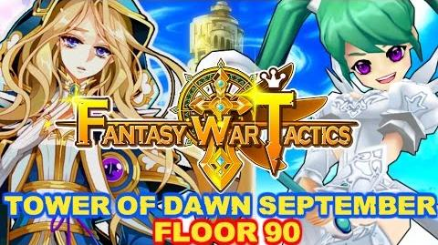 Fantasy War Tactics ToD 90 Tower of Dawn September 2016
