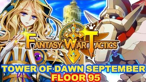 Fantasy War Tactics ToD 95 Tower of Dawn September 2016
