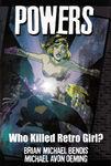 Powers Vol 1 Who Killed Retro Girl
