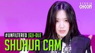 UNFILTERED CAM (G)I-DLE SHUHUA((여자)아이들 슈화) 'Oh my god' 5K BE ORIGINAL