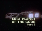 Lost Planet of the Gods Part 2