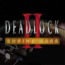 Deadlock II
