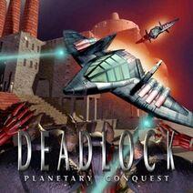 Deadlock Planetary Conquest