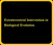 Extraterrestrial Intervention in Biological Evolution