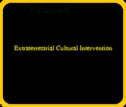 Extraterrestrial Cultural Intervention