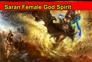Saran Female God Spirit