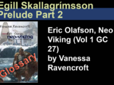 Prelude Part 2: Egill Skallagrímsson Glossary