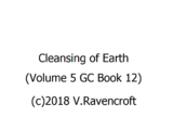 Cleansing of Earth