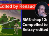 RM3-chap12:Compelled to Betray-edited