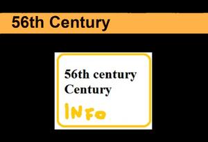 56th century Centurya