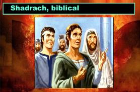 Shadrach, biblical