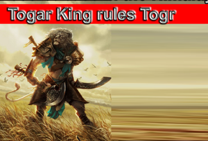 Togar King rules Togr