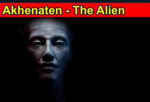 Akhenaten - The Alien