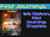 Eric Olafson, First Journeys Chapters