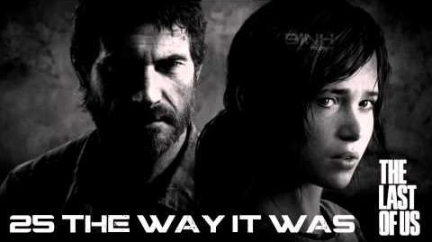 25 The Way It Was - The Last of Us Soundtrack