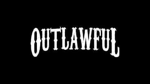 Outlawful - Bullets and Blood Trailer Audio
