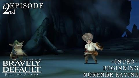 Bravely Default Part 2 -~Intro~ Beginning - Norende Ravine-