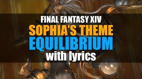 FFXIV OST - Equilibrium (Sophia's Theme) with Official Lyrics