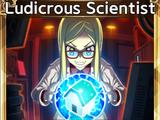 Ludicrous Scientist