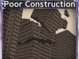 Poor Construction