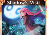 Shadow's Visit