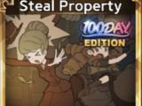 Steal Property