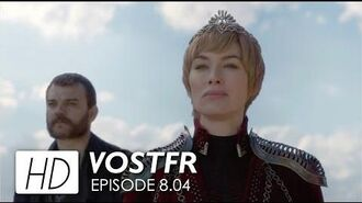 Game of Thrones 8x04 Promo VOSTFR