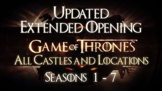 Game of Thrones All Castles Opening Theme Seasons 1-7 Extended (HD) With Oldtown, Eastwatch