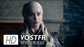Game of Thrones 8x02 Promo VOSTFR