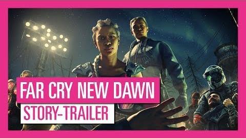 Far Cry New Dawn - Story-Trailer