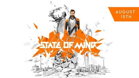 State of Mind - Story Trailer 2018