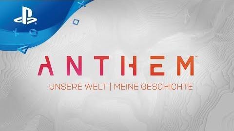 Anthem - Gameplay Trailer Unsere Welt, meine Geschichte
