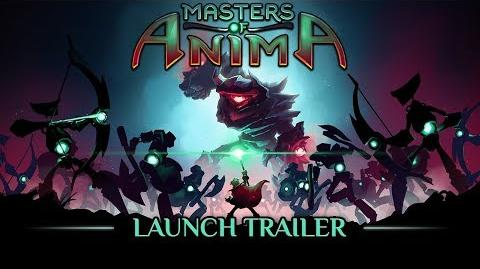 Masters of Anima - Launch Trailer