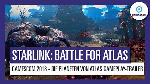 STARLINK BATTLE FOR ATLAS GAMESCOM 2018 - Die Planeten von Atlas GAMEPLAY-TRAILER Ubisoft DE