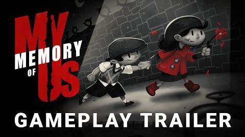 My Memory of Us - Gameplay Trailer