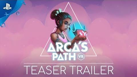 Arca's Path VR - Teaser Trailer PS VR