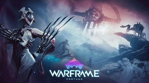 Warframe Fortuna Official Update Trailer - Out Now on PC LiftTogether