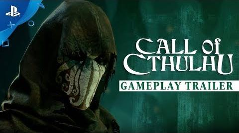 Call of Cthulhu – Gameplay Trailer PS4