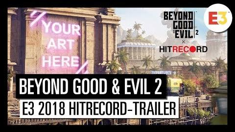 BEYOND GOOD & EVIL 2 E3 2018 HITRECORD PARTNERSCHAFT-TRAILER Ubisoft DE