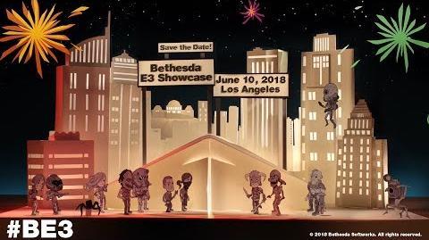 BE3 2018 Bethesda E3 Showcase